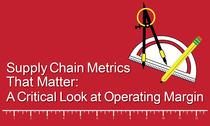 Supply Chain Metrics that Matter: Operating Margin